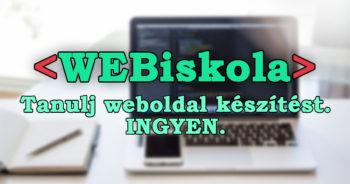 WEBiskola – Ingyen HTML tananyagok online